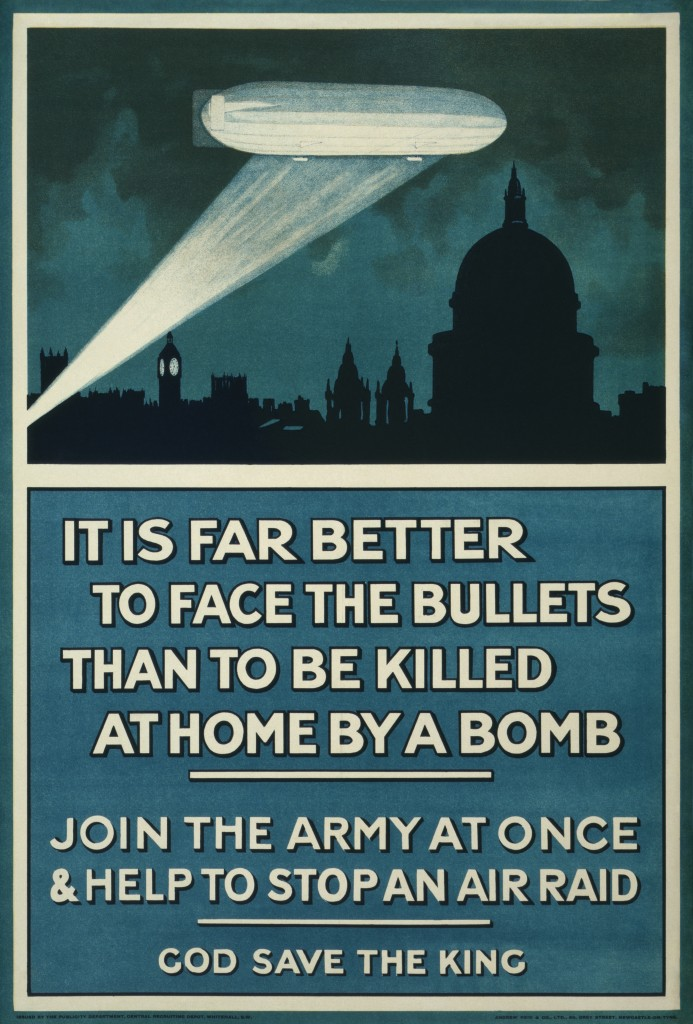 "WW I poster from Wikipedia - ""It is far better to face the bullets than to be killed at home by a bomb. Join the army at once & help to stop an air raid. God save the King"" Public domain."