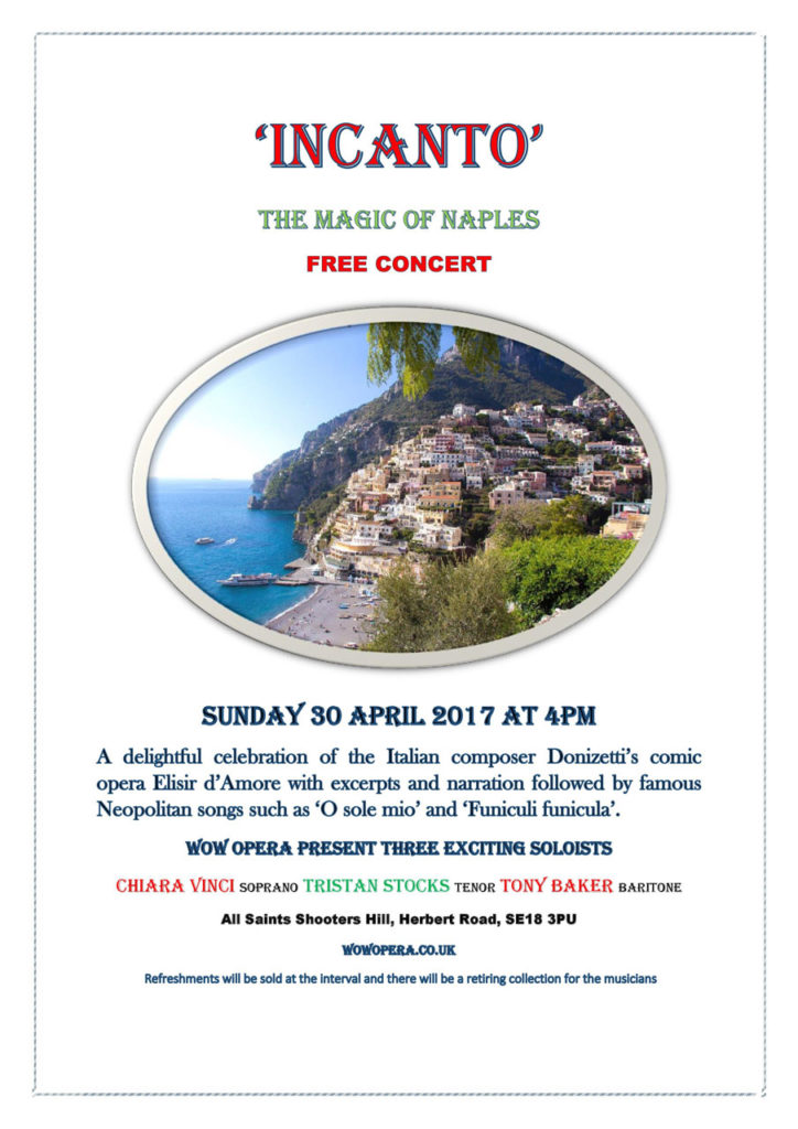 Woolwich Opera Works Incanto: the magic of Naples poster